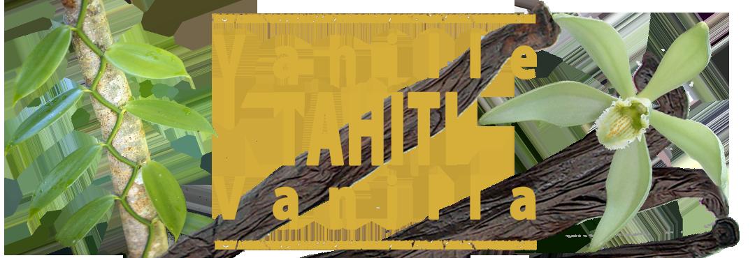 Tahitian vanilla Spicy Deli
